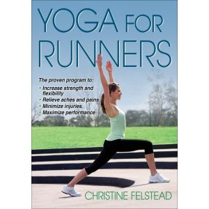 Fitness Mania - Yoga For Runners By Christine Felstead