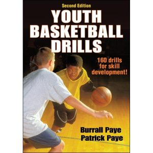 Fitness Mania - Youth Basketball Drills 2nd Edition By Burrall Paye