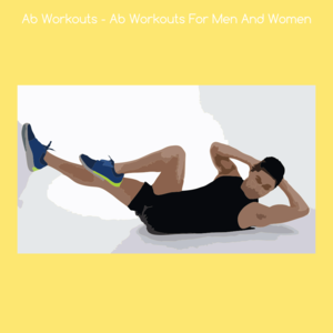 Health & Fitness - Ab Workouts - Ab Workouts For Men And Women - KiritKumar Thakkar
