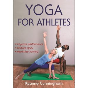 Fitness Mania - Yoga For Athletes By Ryanne Cunningham