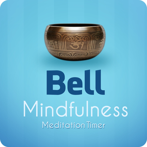 Health & Fitness - Bell Meditation Timer - Instant Mindfulness - Michael Berman